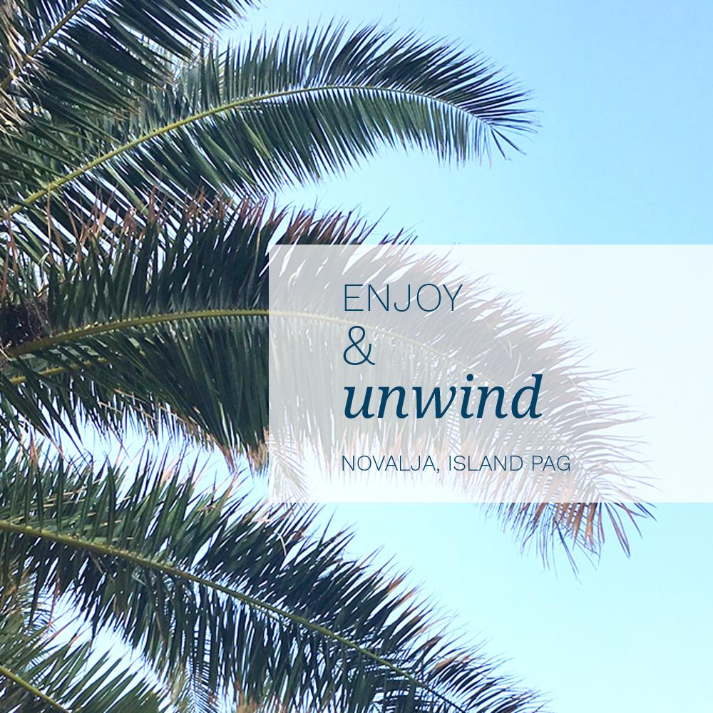 Enjoy and unwind